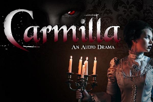 Carmilla, an audio play